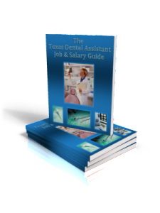The Texas Dental Assistant Job & Salary Guide eBook